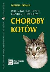 Wirusowe bakteryjne grzybicze i prionowe choroby kotów