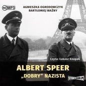 Albert Speer. Dobry nazista audiobook