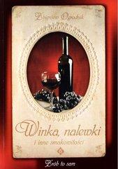 Winka, nalewki i inne smakowitości