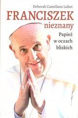 Franciszek nieznany. Papież w oczach bliskich