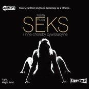 Seks i inne choroby cywilizacyjne audiobook