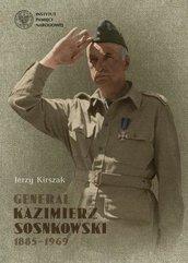 Generał Kazimierz Sosnkowski 1885-1969
