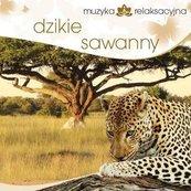 Muzyka relaksacyjna. Dzikie sawanny CD