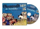 Grunwald 1410 po Kowalsku CD