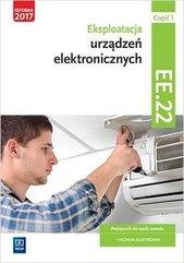 Eksploatacja urządzeń elektro.Kwal.EE.22.Podr.cz.1