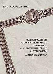Kształtowanie się polskiej terminologii biznesowej