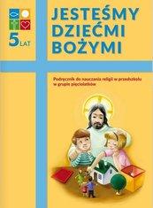 Katechizm 5-latka Jesteśmy dziećmi..podr. WARSZAWA
