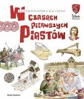 W czasach pierwszych Piastów