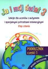 Ja i mój świat 3 Podręcznik Część 1