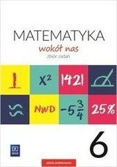 Matematyka Wokół nas SP 6 Zbiór zadań WSIP
