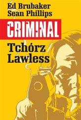 Criminal T.1 Tchórz/Lawless