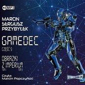 Gamedec T.5 Obrazki z Imperium audiobook
