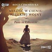 Miłość w cieniu wielkiej wojny audiobook