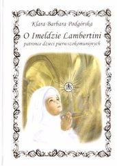 O Imeldzie Lambertini patronce dzieci...