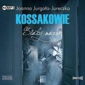 Kossakowie. Biały mazur audiobook