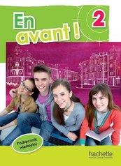 En avant! 2 podręcznik wieloletni HACHETTE