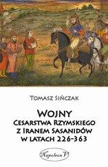 Wojny Cesarstwa Rzymskiego z Iranem Sasanidów...