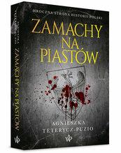 Zamachy na Piastów