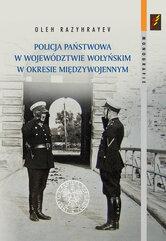 Policja Państwowa w województwie wołyńskim w okresie międzywojennym