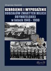Uzbrojenie i wyposażenie OZP w latach 1945-1990
