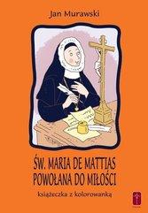 Św. Maria De Mattias. Powołana do Miłości