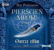 Pierścień Mroku T.1 Ostrze elfów audiobook