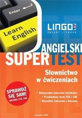 Angielski Supertest. Słownictwo w ćwiczeniach