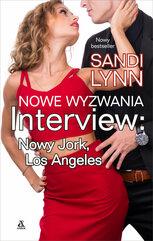 Nowe wyzwania Interview: Nowy Jork, Los Angeles