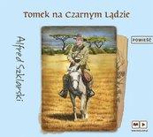 Tomek na Czarnym Lądzie audiobook