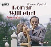 Roman Wilhelmi. Biografia audiobook