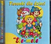 Piosenki dla dzieci 'Ele-mele' CD