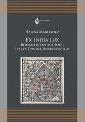 Ex India Lux. Romantyczny mit Indii Leszka...