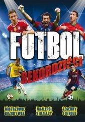 Futbol - Rekordziści