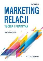 Marketing relacji - teoria i praktyka w.3