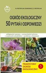 Tradycyjny ogród ekologiczny 50 pytań i odp.