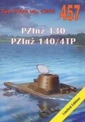 PZInż 130. PZInż 140/4TP. Tank Power vol. 457