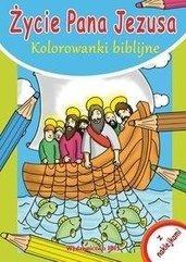 Kolorowanki biblijne. Życie Pana Jezusa