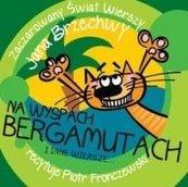 Na Wyspach Bergamutach i inne wiersze... audiobook