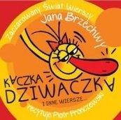 Kaczka Dziwaczka i inne wiersze... audiobook