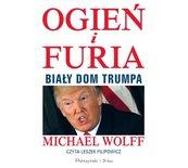 Ogień i furia. Biały Dom Trumpa audiobook