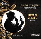 Owen Yeates T.6 Brat marnotrawny audiobook