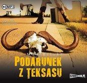 Podarunek z Teksasu. Audiobook