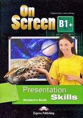 On Screen B1+ Presentation skills SB