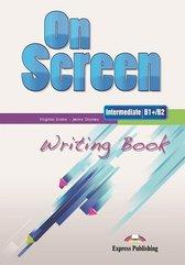 On Screen Intermediate B1+/B2 Writing Book