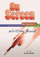 On screen Upper-Inter B2+ Writing Book