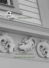 Providence. Opatrznościowa książka do pisania