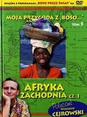 """Moja przygoda z Boso"""" T.5 Afryka Zach. cz.1 +DVD"""