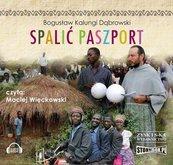 Spalić paszport. Audiobook