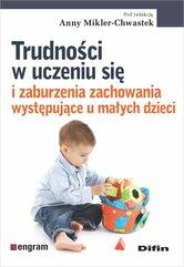 Trudności w uczeniu się i zaburzenia zachowania występujące u małych dzieci