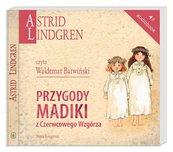 Astrid Lindgren. Przygody Madiki z... audiobook